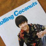 ローリングココナッツ#83をゲット